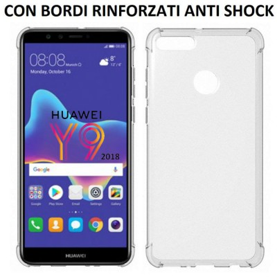 CUSTODIA per HUAWEI Y9 2018, ENJOY 8 PLUS IN GEL TPU SILICONE TRASPARENTE SLIM 0,5mm CON BORDI RINFORZATI ANTI SHOCK